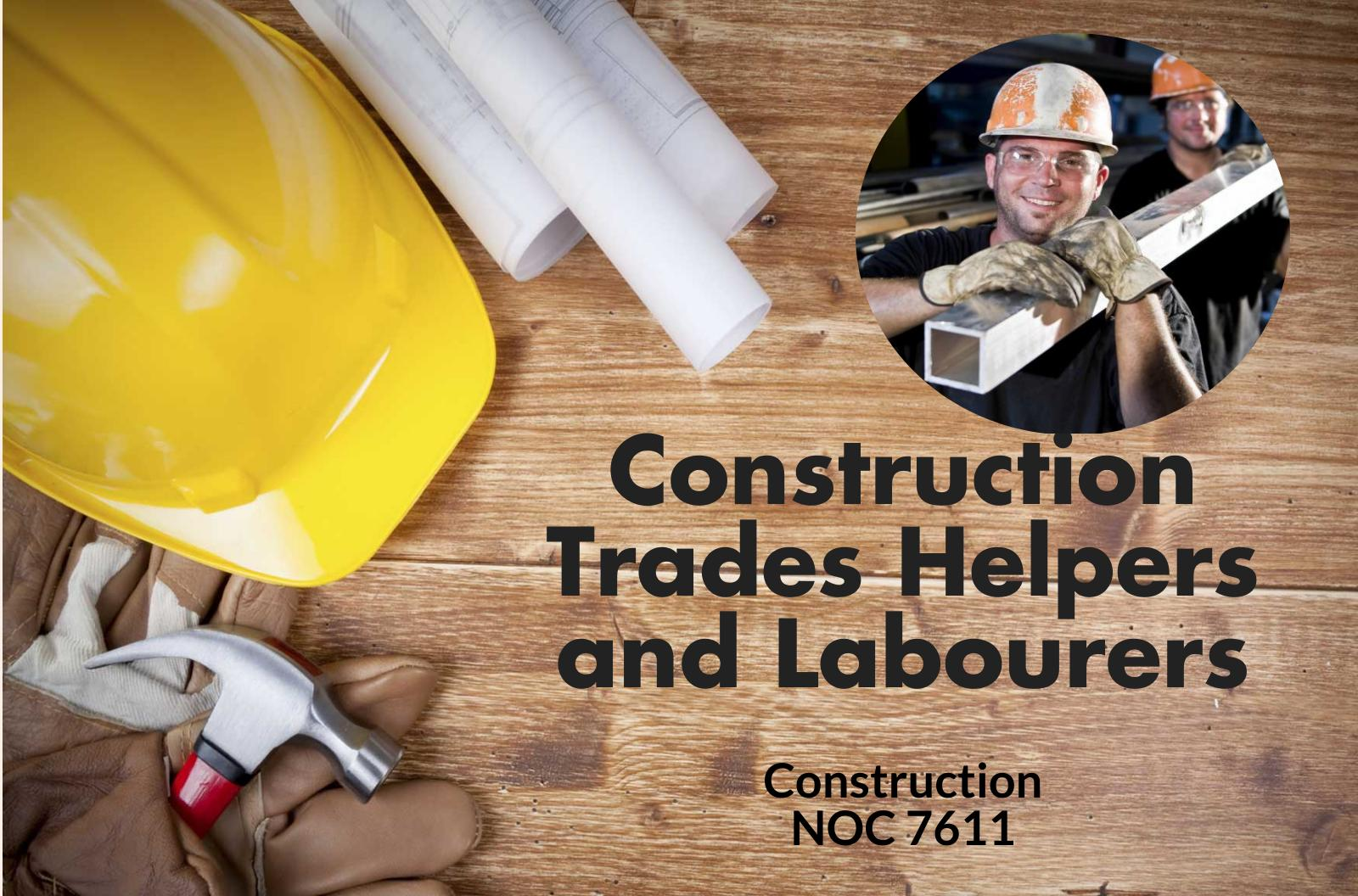 Construction Trades Helpers and Labourers