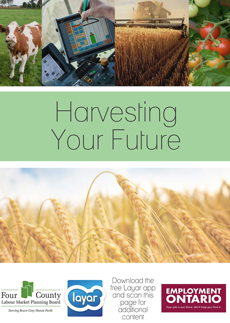 Harvesting Your Future - Four County Labour Market Planning Board