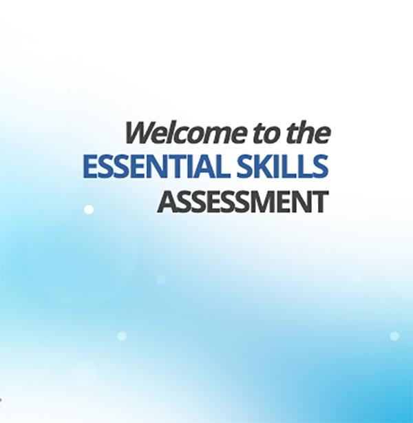 Essential Skills Assessment