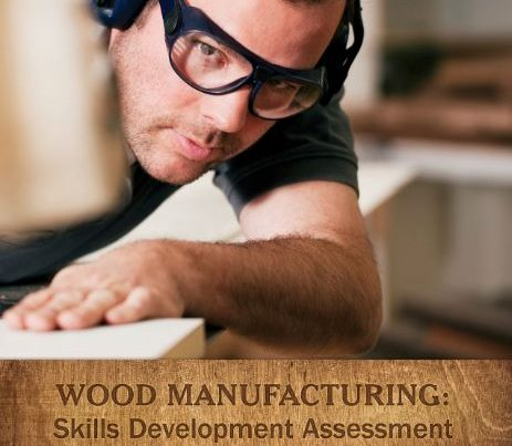 wood manufacturing skills development assessment